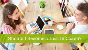 Should I Become A Health Coach